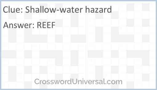 *Shallow water hazard Answer