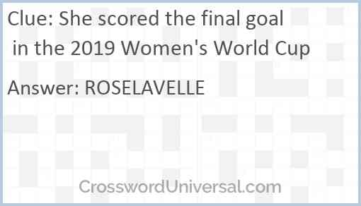She scored the final goal in the 2019 Women's World Cup Answer