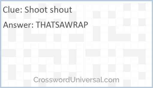 Shoot shout Answer