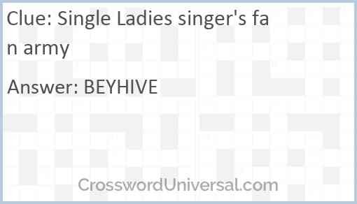 Single Ladies singer's fan army Answer