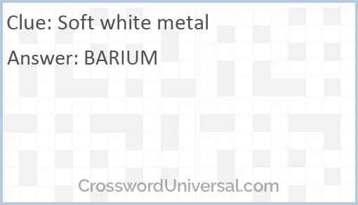 Soft white metal Answer