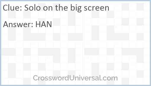 Solo on the big screen Answer