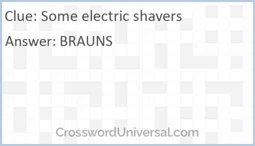 Some electric shavers Answer