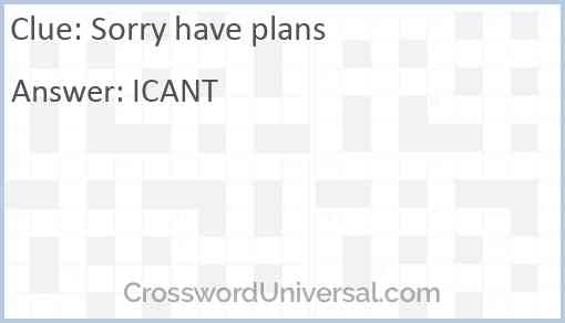 Sorry have plans Answer