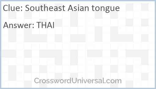 Southeast Asian tongue Answer