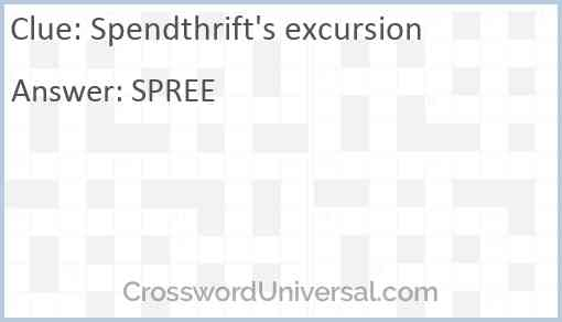Spendthrift's excursion Answer