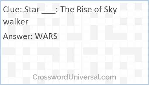 Star ___: The Rise of Skywalker Answer