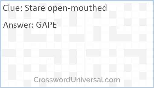 Stare open-mouthed Answer