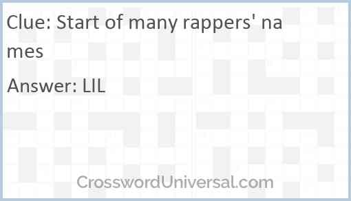 Start of many rappers' names Answer