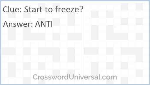 Start to freeze? Answer