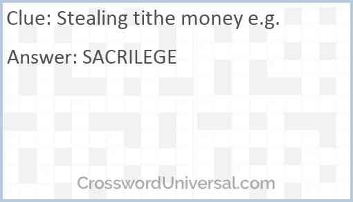 Stealing tithe money e.g. Answer