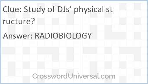 Study of DJs' physical structure? Answer