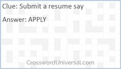 Submit a resume say Answer