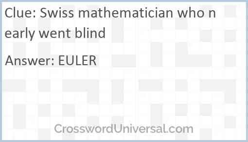 Swiss mathematician who nearly went blind Answer