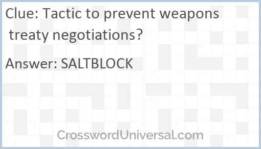 Tactic to prevent weapons treaty negotiations? Answer