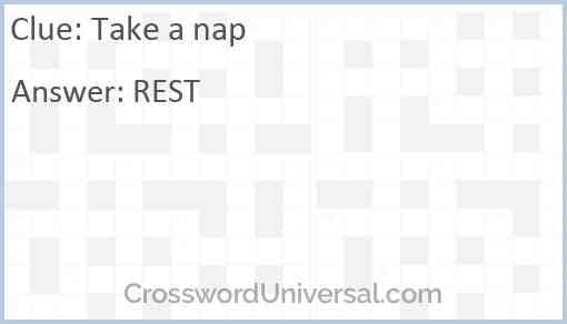 Take a nap Answer