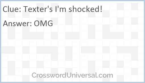 Texter's I'm shocked! Answer