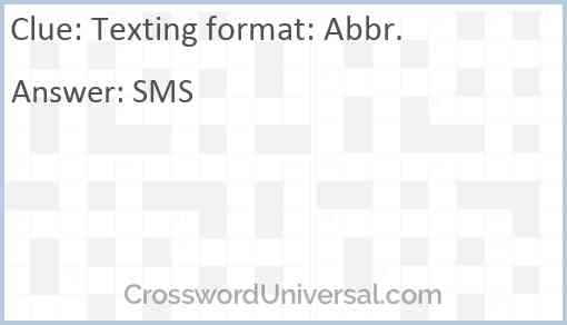 Texting format: Abbr. Answer