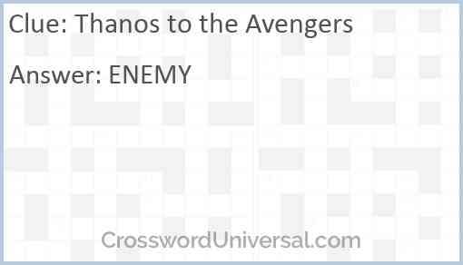 Thanos to the Avengers Answer