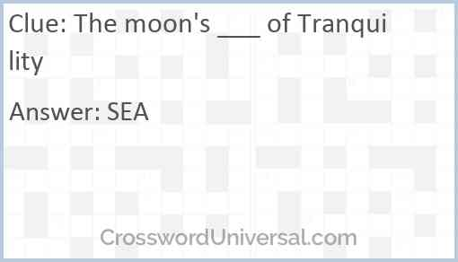 The moon's ___ of Tranquility Answer