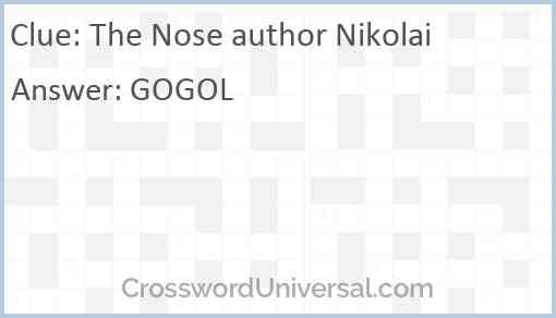The Nose author Nikolai Answer
