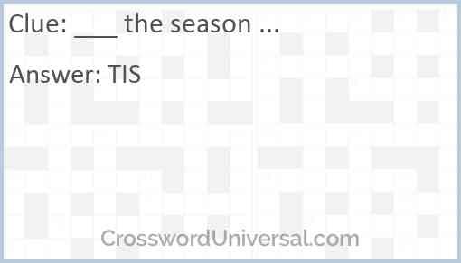 ___ the season ... Answer