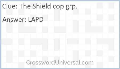 The Shield cop grp. Answer