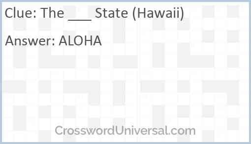The ___ State (Hawaii) Answer