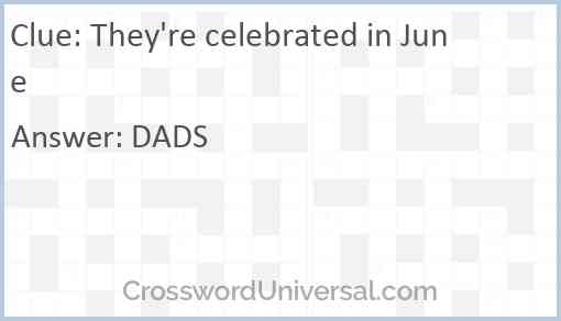 They're celebrated in June Answer