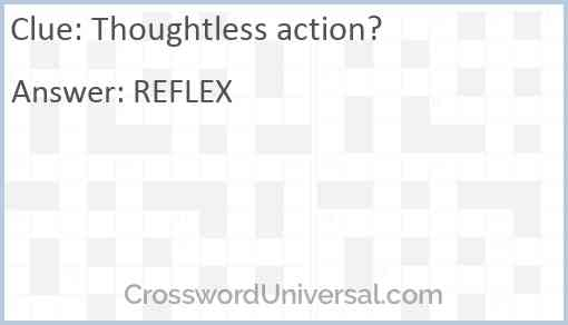Thoughtless action? Answer