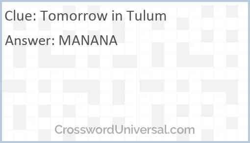 Tomorrow in Tulum Answer