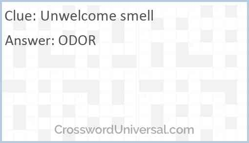 Unwelcome smell Answer