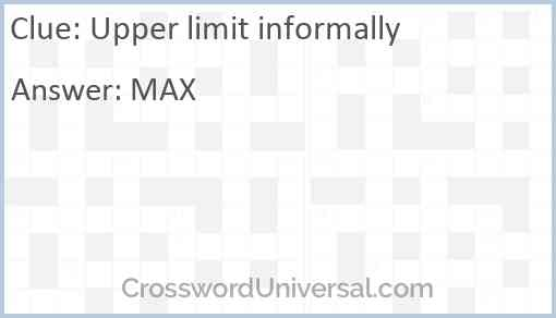 Upper limit informally Answer