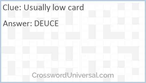 Usually low card Answer