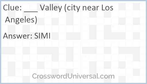 ___ Valley (city near Los Angeles) Answer