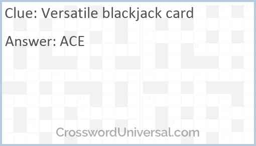 Versatile blackjack card Answer