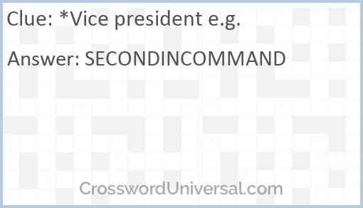 *Vice president e.g. Answer