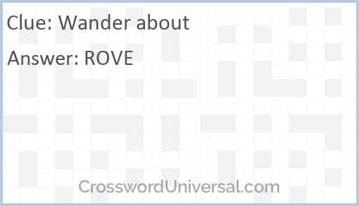 Wander (about) Answer