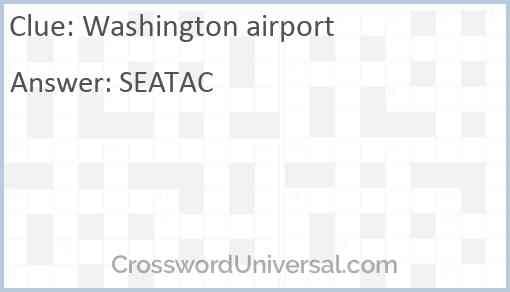 Washington airport Answer