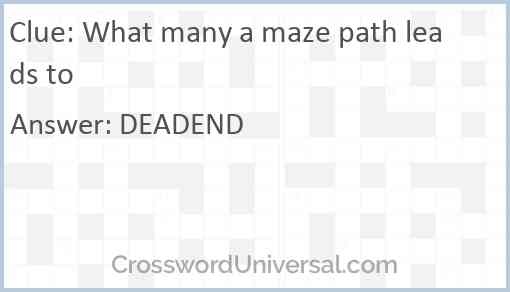 What many a maze path leads to Answer