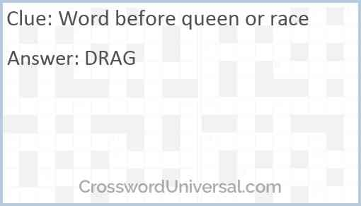 Word before queen or race Answer
