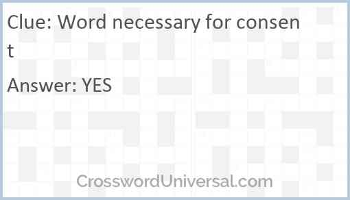 Word necessary for consent Answer