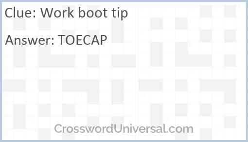 Work boot tip Answer