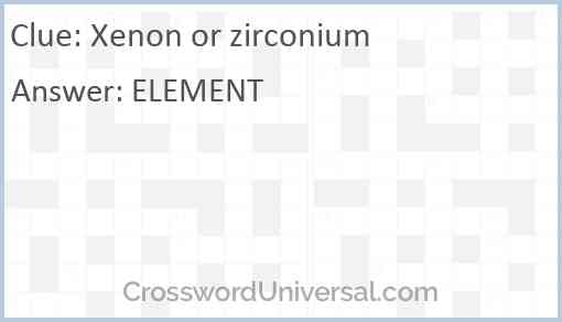 Xenon or zirconium Answer