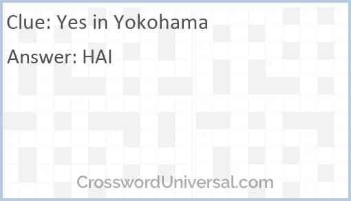 Yes in Yokohama Answer