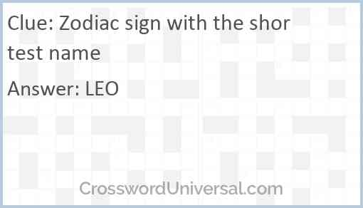 Zodiac sign with the shortest name Answer